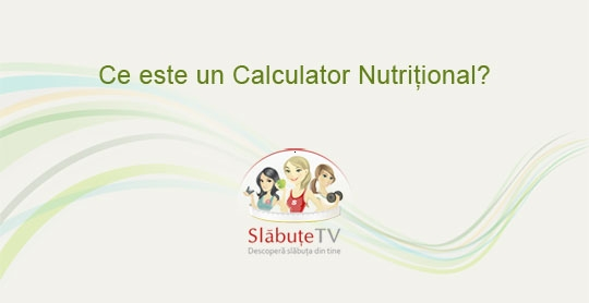 intro video export cns slabuta Ce este un Calculator Nutritional?